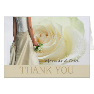 Mom + Dad Wedding Thank You White rose and bride Card