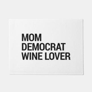 Mom Democrat Wine Lover Doormat