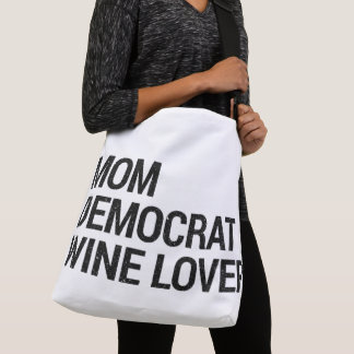 Mom Democrat Wine Lover Tote