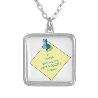 Mom Gift: If Mama Ain't Happy .. Memo, Thumbtack Silver Plated Necklace