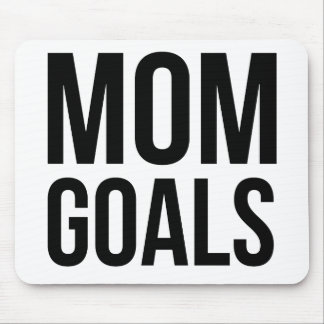 Mom Goals Gift for Mom, Shirts for Mom Mouse Pad