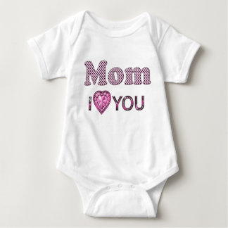 Mom I Love You Baby Bodysuit