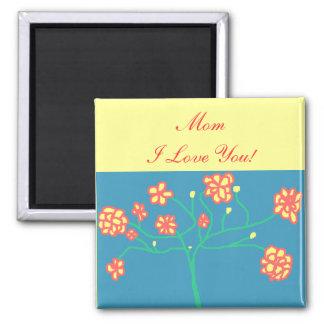 Mom -  I Love You! - magnet