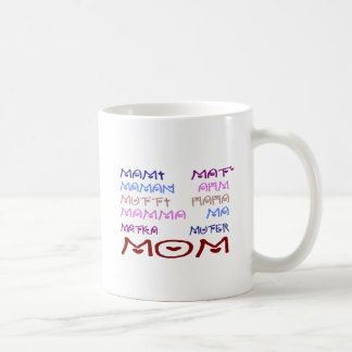 Mom in Different Languages (Mother's Day) Coffee Mug