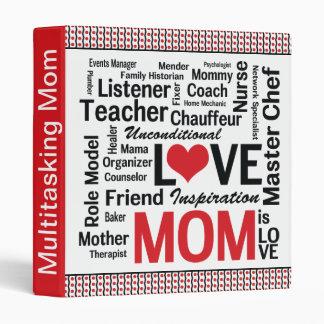 MOM is LOVE - Multitasking Mother Vinyl Binders