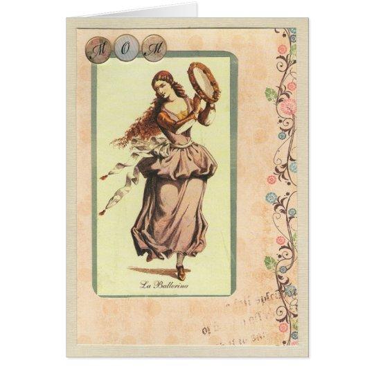 Mom, La Ballerina Greeting Card
