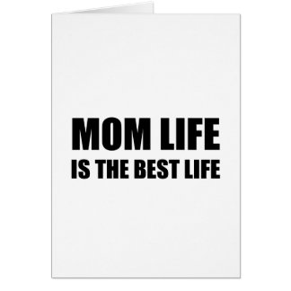 Mom Life Best Life Card