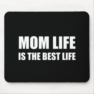 Mom Life Best Life Mouse Pad