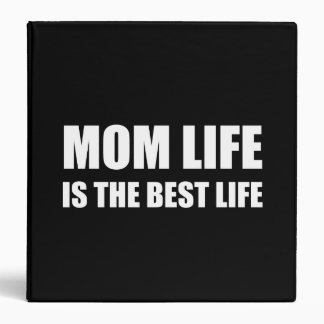 Mom Life Best Life Vinyl Binders