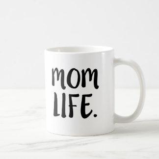 Mom Life funny saying coffee mug