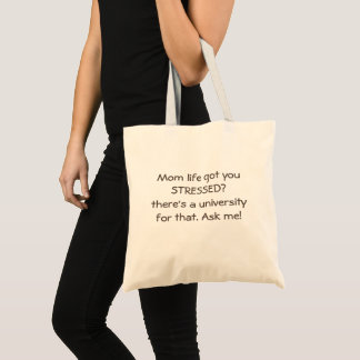 Mom life got you stressed tote