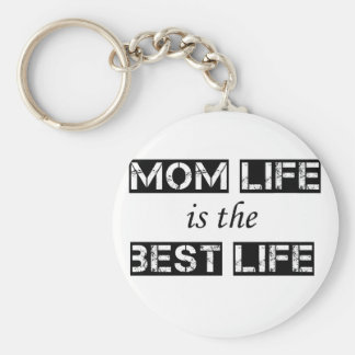 mom life is the best life keychain