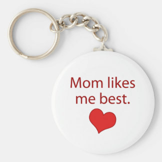 Mom likes me best keychain
