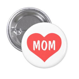 Mom Love 1 Inch Round Button