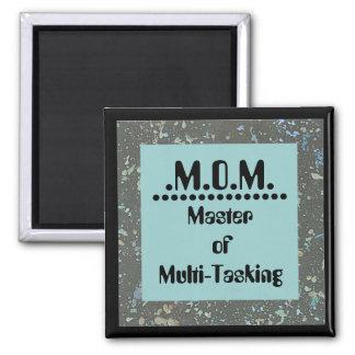 Mom means master of multi-tasking magnet