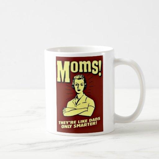 Mom! Mugs