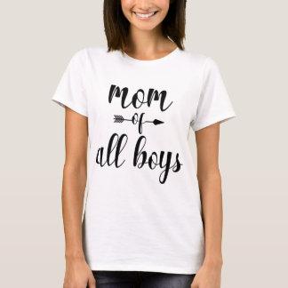 Mom Of All Boys T-Shirt