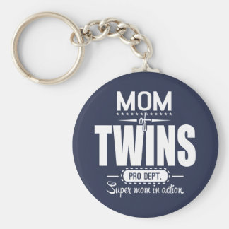Mom Of Twins Pro Dept. Super Mom In Action Keychain