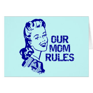 Mom Rules T-shirts and Gifts For Her Greeting Card