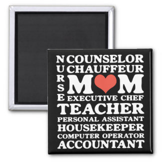 Mom s Jobs Mother s Day Magnet Magnet