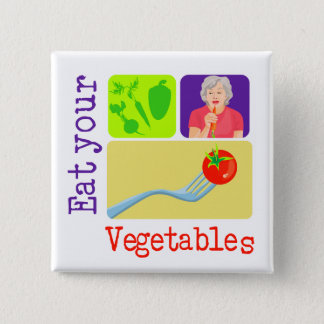 Mom Says, Eat Your Vegetables 2 Inch Square Button