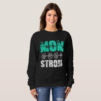 MOM STRONG SWEATSHIRT