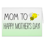 Mom to Be, Cute Bumblebee New Mother's Day Greeting Card
