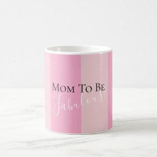 Mom To Be Fabulous Celebration Party Favor Mug