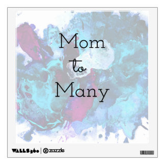 Mom To Many Wall Sticker