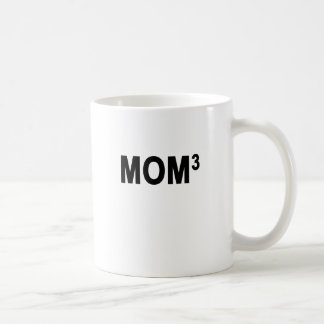 Mom to the 3rd Third Power, Mom of 3 Kids Triplets Coffee Mug