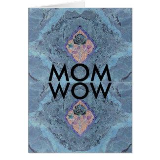 MOM WOW CARD