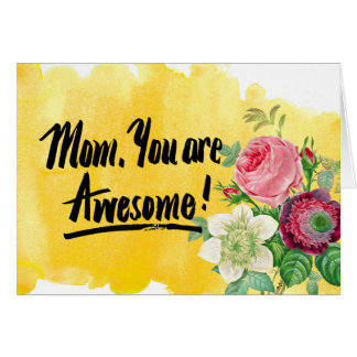 Mom, You Are Awesome Vintage Botany Calligraphy Greeting Card