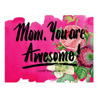 Mom, You Are Awesome Vintage Botany Calligraphy Postcard