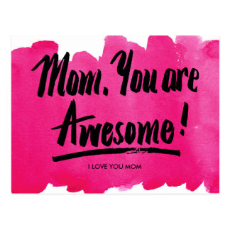 Mom, You Are Awesome Watercolor Calligraphy Pink Postcard