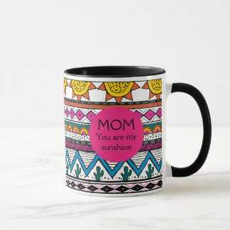 Mom You are my Sunshine Customizable Gift Mug