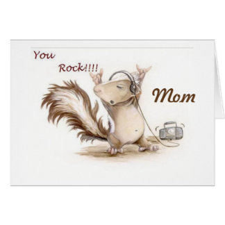 **MOM**-YOU ROCK HOPE YOUR BIRTHDAY DOES TOO! CARD