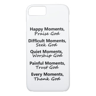 Moments with God iPhone 7 Case