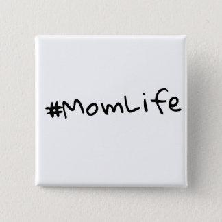 #MomLife 2 Inch Square Button