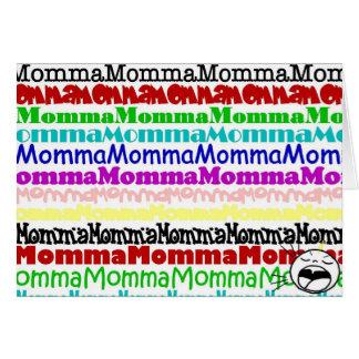 MommaMommaMomma Card