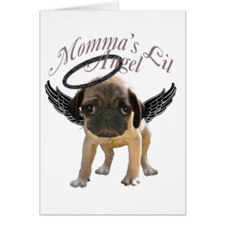 Momma's Lil Pug  Angel Card