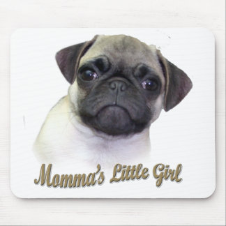 Momma's Little Girl Mouse Pad