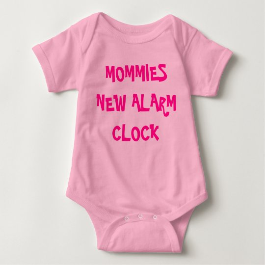 MOMMIES NEW ALARM CLOCK BABY BODYSUIT