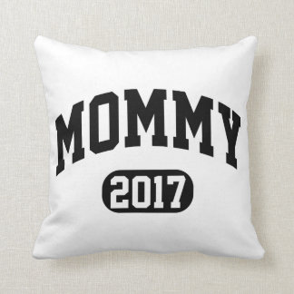 Mommy 2017 throw pillow