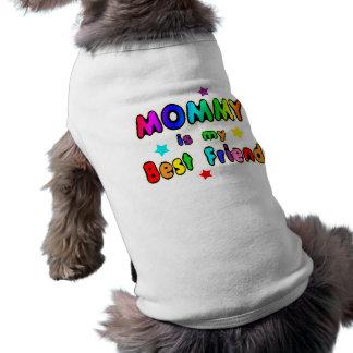 Mommy Best Friend Pet Tshirt