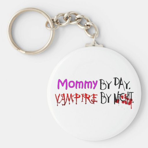 Mommy by day, Vampire by night Basic Round Button Keychain