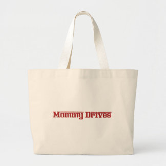 Mommy Drives Tote Bag