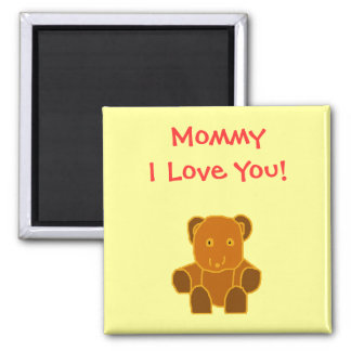 Mommy - I Love You! - magnet