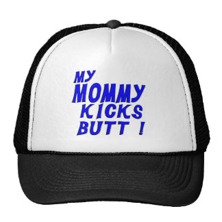 Mommy Kicks Butt Trucker Hat