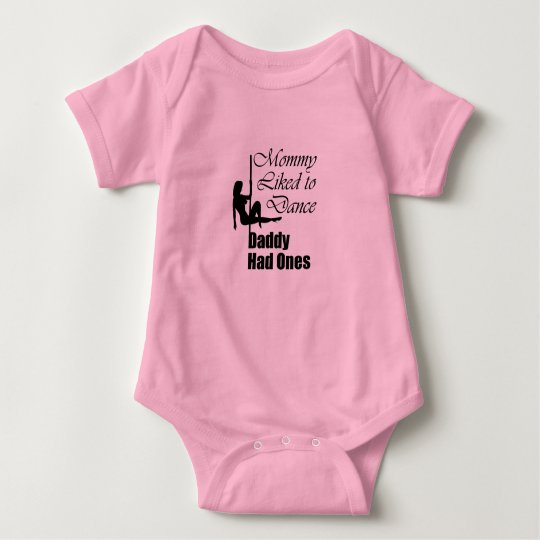 """""""Mommy liked to dance"""" Baby Bodysuit"""