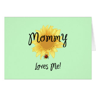 Mommy Loves Me Stationery Note Card